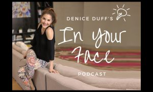 Denice Duff   In Your Face
